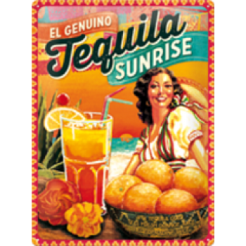 TEQUILA SUNRISE TIN SIGN