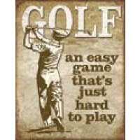 GOLF EASY GAME TIN SIGN