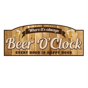 BEER O'CLOCK EVERY HOUR IS HAPPY HOUR TIMBER SIGN