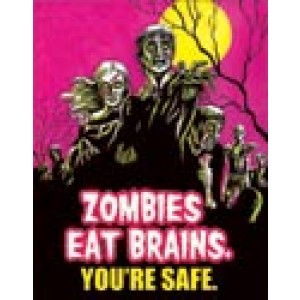 ZOMBIES EAT BRAINS TIN SIGN