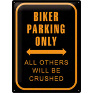 BIKER PARKING ONLY EMBOSSED TIN SIGN