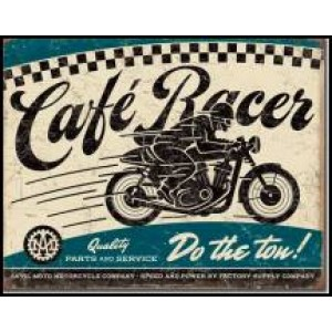 CAFE RACER TIN SIGN