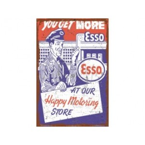 ESSO YOU GET MORE STEEL SIGN