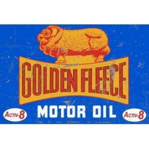 GOLDEN FLEECE ACTIVE 8 STEEL SIGN