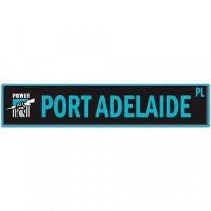 AFL PORT ADELAIDE STREET SIGN