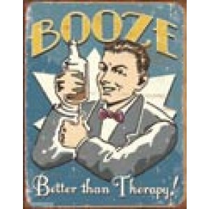 BOOZE THERAPY TIN SIGN
