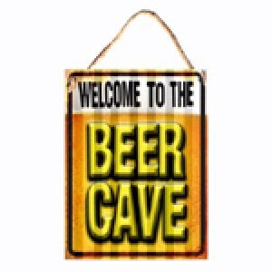 WELCOME TO THE BEER CAVE CORRUGATED TIN SIGN