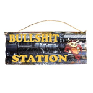 BULLSHIT STATION CORRUGATED TIN SIGN