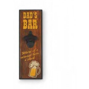 DAD'S BAR WALL MOUNTED BOTTLE OPENER