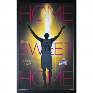 LEBRON JAMES - HOME SWEET HOME POSTER FRAMED