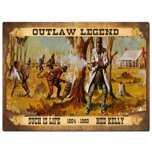 NED KELLY OUTLAW LEGEND TIN SIGN