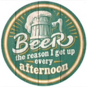 BEER AFTERNOON WAKE UP TIN SIGN