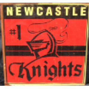 NEWCASTLE KNIGHTS RUSTIC STEEL SIGN