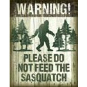 SASQUATCH TIN SIGN