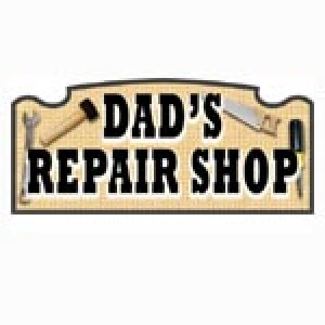DAD'S REPAIR SHOP TIMBER SIGN